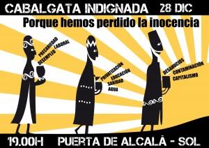 """Cabalgata Indignada 28/12/12 Pta. Alcalá-Sol: """"porque hemos perdido la inocencia"""""""